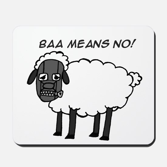 Baa Means No Mousepad