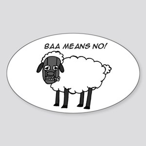 Baa Means No Oval Sticker