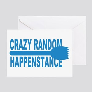Crazy Random Happenstance Greeting Card