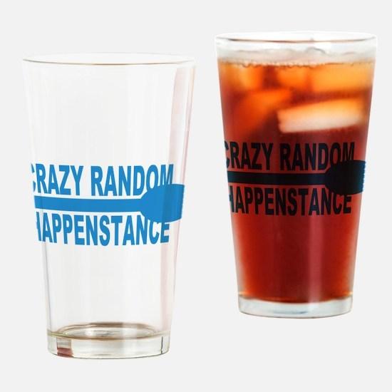 Crazy Random Happenstance Drinking Glass