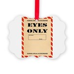 Eyes Only Ornament