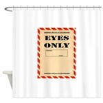 Eyes Only Shower Curtain