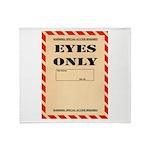 Eyes Only Throw Blanket