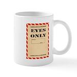 Eyes Only Mug
