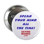 """SpeakYourMind 2.25"""" Button (100 pack)"""