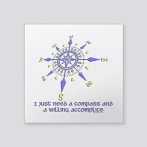 compass and willing accomplice-1-1 Sticker