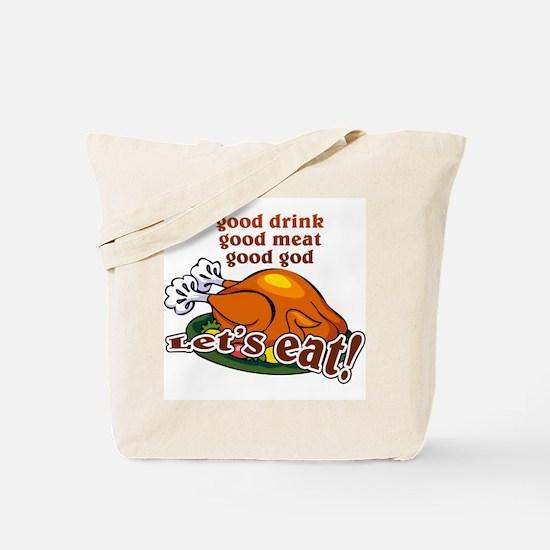 """Let's Eat!"" Tote Bag"
