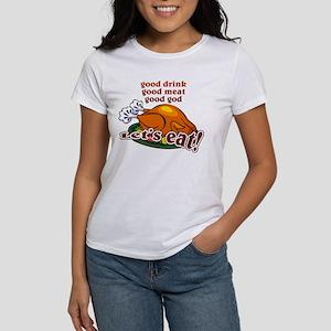 """""""Let's Eat!"""" Women's T-Shirt"""