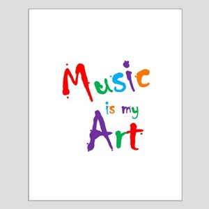 Music is my Art Posters