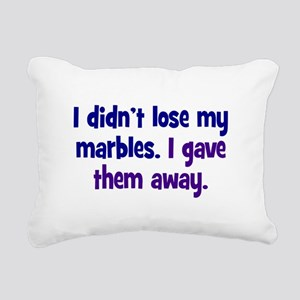 Didn't Lose My Marbles Rectangular Canvas Pillow