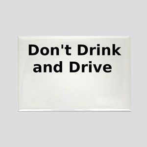 Don't Drink and Drive Rectangle Magnet