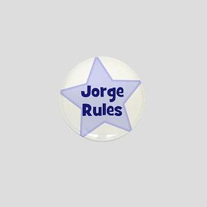 Jorge Rules Mini Button