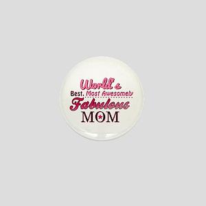 Fabulous Mom Mini Button