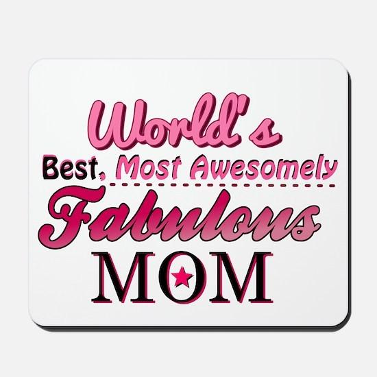 Fabulous Mom Mousepad