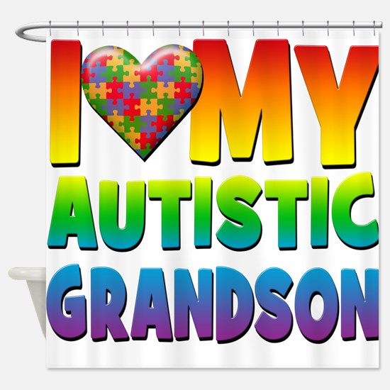 I Love My Autistic Grandson Shower Curtain