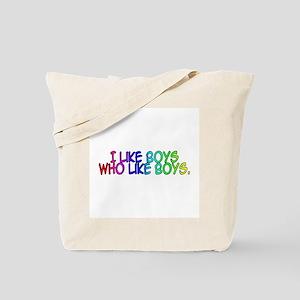 I Like Boys Who Like Boys Tote Bag