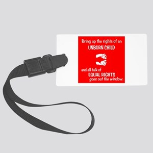 Fetus' Equal Rights Large Luggage Tag