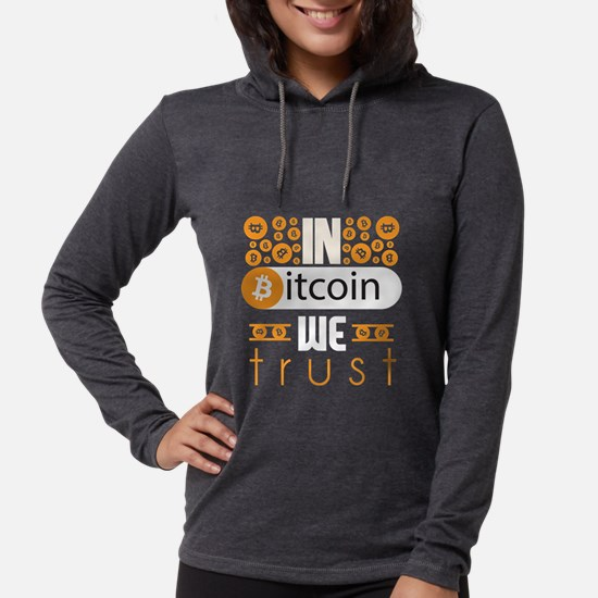 In Bitcoin We Trust Womens Hooded Shirt
