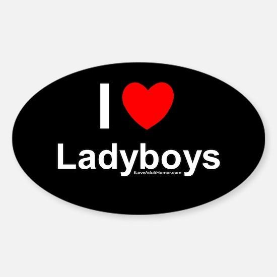 Ladyboys Sticker (Oval)
