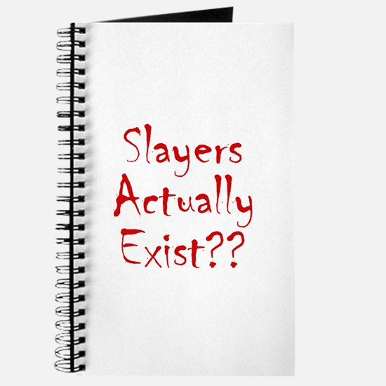 Slayers Actually Exist Journal