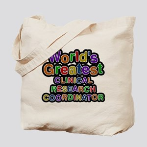 Worlds Greatest CLINICAL RESEARCH COORDINATOR Tote