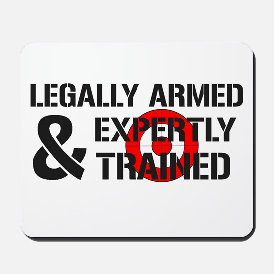 Legally Armed Expertly Trained Mousepad