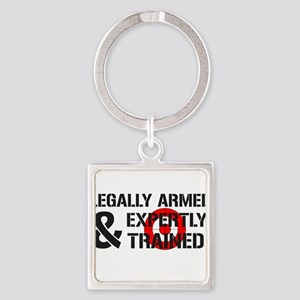 Legally Armed Expertly Trained Square Keychain