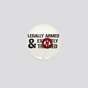 Legally Armed Expertly Trained Mini Button