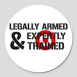 Legally Armed Expertly Trained Round Car Magnet