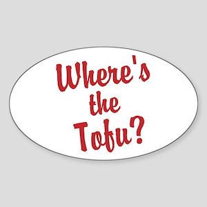 Wheres the Tofu? Sticker