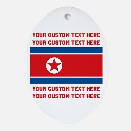 CUSTOM TEXT North Korea Flag Ornament (Oval)