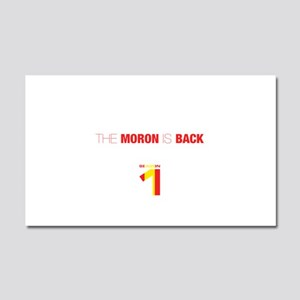 The moron is back Car Magnet 20 x 12