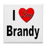 I Love Brandy Tile Coaster