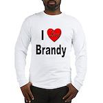 I Love Brandy (Front) Long Sleeve T-Shirt