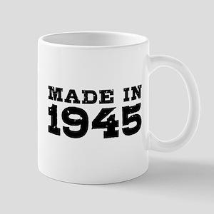 Made In 1945 Mug