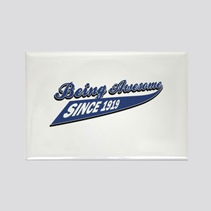 Awesome since 1919 Rectangle Magnet