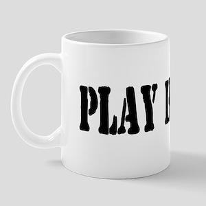 PLAY HOCKEY Mug