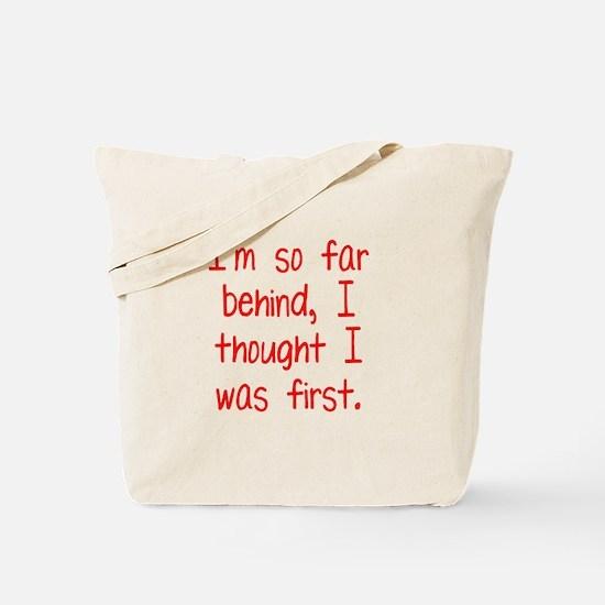 Far Behind Tote Bag