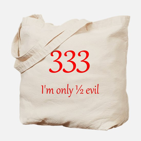 333: Half Evil Tote Bag