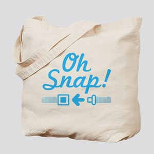 Oh Snap! Snap that belt. Tote Bag