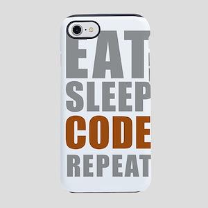 Eat sleep code repeat iPhone 7 Tough Case