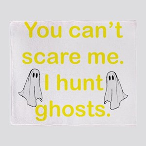 I Hunt Ghosts Throw Blanket