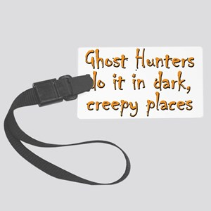 Ghost Hunters Do It Large Luggage Tag
