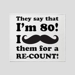Funny Mustache 80th Birthday Throw Blanket