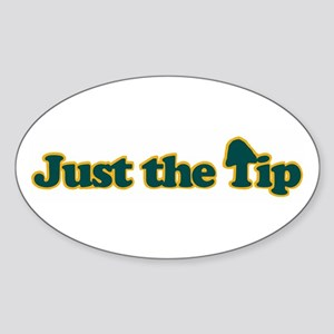 Just The Tip Oval Sticker