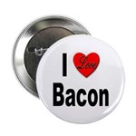 I Love Bacon Button