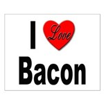I Love Bacon Small Poster