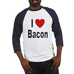 I Love Bacon (Front) Baseball Jersey