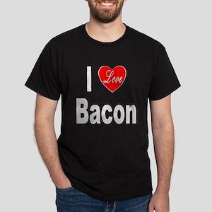 I Love Bacon (Front) Dark T-Shirt