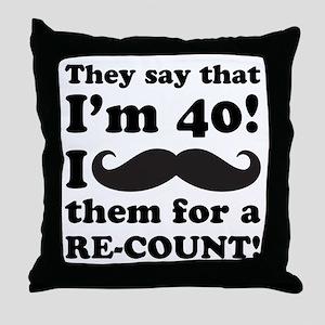 Funny Mustache 40th Birthday Throw Pillow